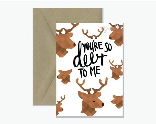 So Deer to Me Card